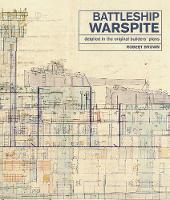 Battleship Warspite: Detailed in the Original Builders' Plans (Hardback)