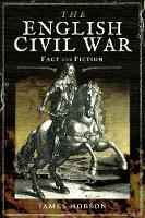 The English Civil War: In Fact and Fiction - In Fact and Fiction (Paperback)