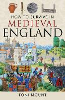 How to Survive in Medieval England (Paperback)