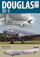 Flight Craft 21: Douglas DC-3: The Airliner that Revolutionised Air Transport - Flight Craft (Paperback)