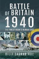 Battle of Britain, 1940: The Finest Hour's Human Cost (Hardback)