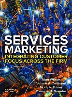 Services Marketing: Integrating Customer Service Across the Firm 4e (Paperback)