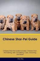 Chinese Shar-Pei Guide Chinese Shar-Pei Guide Includes