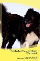 Karakachan Presents: Doggy Wordsearch The Karakachan Brings You A Doggy Wordsearch That You Will Love Vol. 1 (Paperback)