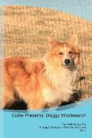Collie Presents: Doggy Wordsearch The Collie Brings You A Doggy Wordsearch That You Will Love! Vol. 2 (Paperback)