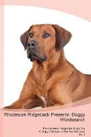 Rhodesian Ridgeback Presents: Doggy Wordsearch The Rhodesian Ridgeback Brings You A Doggy Wordsearch That You Will Love! Vol. 3 (Paperback)