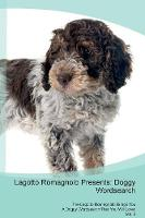 Lagotto Romagnolo Presents: Doggy Wordsearch The Lagotto Romagnolo Brings You A Doggy Wordsearch That You Will Love! Vol. 5 (Paperback)
