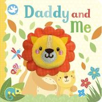 Little Learners Daddy and Me Finger Puppet Book (Board book)