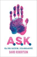 A.S.K.: Real World Questions / Real Word Answers (Hardback)