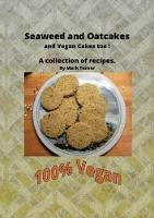 Seaweed and Oatcakes: A collection of recipes by Mark Turner (Paperback)