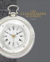 The Clockmakers of London 2018
