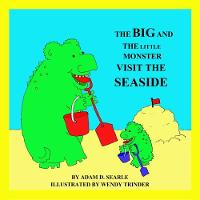 The Big And The Little Monster Visit The Seaside