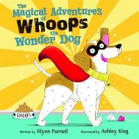 The Magical Adventures of Whoops the Wonder Dog (Paperback)