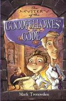 The Mystery of the Goodfellowes' Code: The Lost Symbol of Sevenoaks (Paperback)