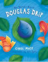 The Terrific Trip of Douglas Drip (Paperback)