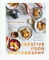 Creative food photography