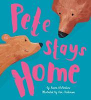 Pete Stays Home (Paperback)