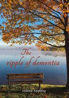 The Ripple of Dementia (Paperback)