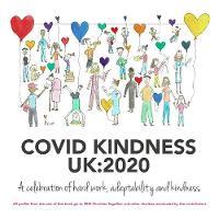 Covid Kindness UK:2020: A celebration of hard work, adaptability and kindness (Hardback)