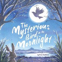 The Mysterious Bird in the Moonlight (Paperback)