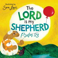 The Lord is my Shepherd: Psalm 23 (Paperback)