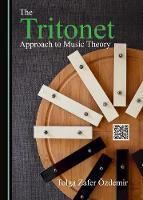 The Tritonet Approach to Music Theory (Hardback)