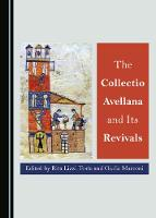 The Collectio Avellana and Its Revivals (Hardback)