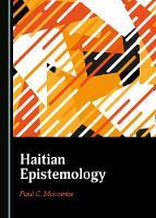 Haitian Epistemology (Hardback)