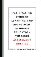 Facilitating Student Learning and Engagement in Higher Education through Assessment Rubrics (Hardback)