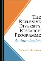 The Reflexive Diversity Research Programme: An Introduction (Hardback)