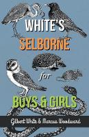 White's Selborne for Boys and Girls (Paperback)