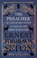 The Preacher of Cedar Mountain: A Tale of the Open Country (Paperback)