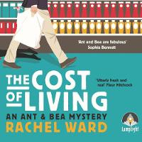 The Cost of Living: An Ant and Bea Mystery, Book 1 - An Ant and Bea Mystery 1 (CD-Audio)
