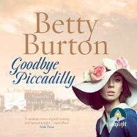 Goodbye Piccadilly (CD-Audio)