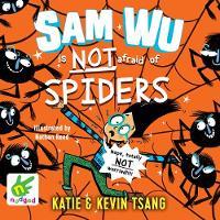 Sam Wu is not afraid of Spiders!: Book 4 (CD-Audio)