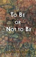 To Be or Not to Be (Paperback)