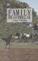 Family Heartbreak (Paperback)