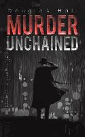 Murder Unchained (Paperback)