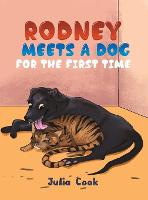 Rodney Meets A Dog for the First Time (Hardback)