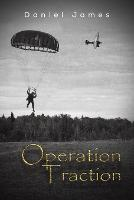 Operation Traction (Paperback)