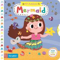 My Magical Mermaid - My Magical (Board book)