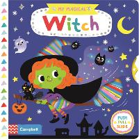 My Magical Witch - Campbell My Magical (Board book)