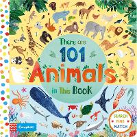 There Are 101 Animals in This Book - There Are 101 (Board book)