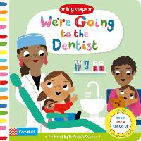 We're Going to the Dentist: Going for a Check-up - Big Steps (Board book)