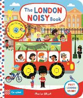 The London Noisy Book: A Press-the-page Sound Book - Campbell London Range (Board book)