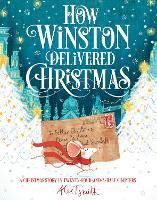 How Winston Delivered Christmas: A Christmas Story in Twenty-Four-and-a-Half Chapters (Paperback)