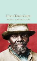 Uncle Tom's Cabin - Macmillan Collector's Library (Hardback)