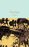 The Iliad - Macmillan Collector's Library (Hardback)