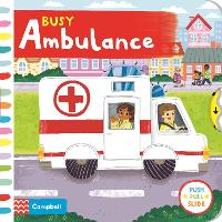 Busy Ambulance - Busy Books (Board book)