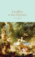 Candide, or The Optimist - Macmillan Collector's Library (Hardback)